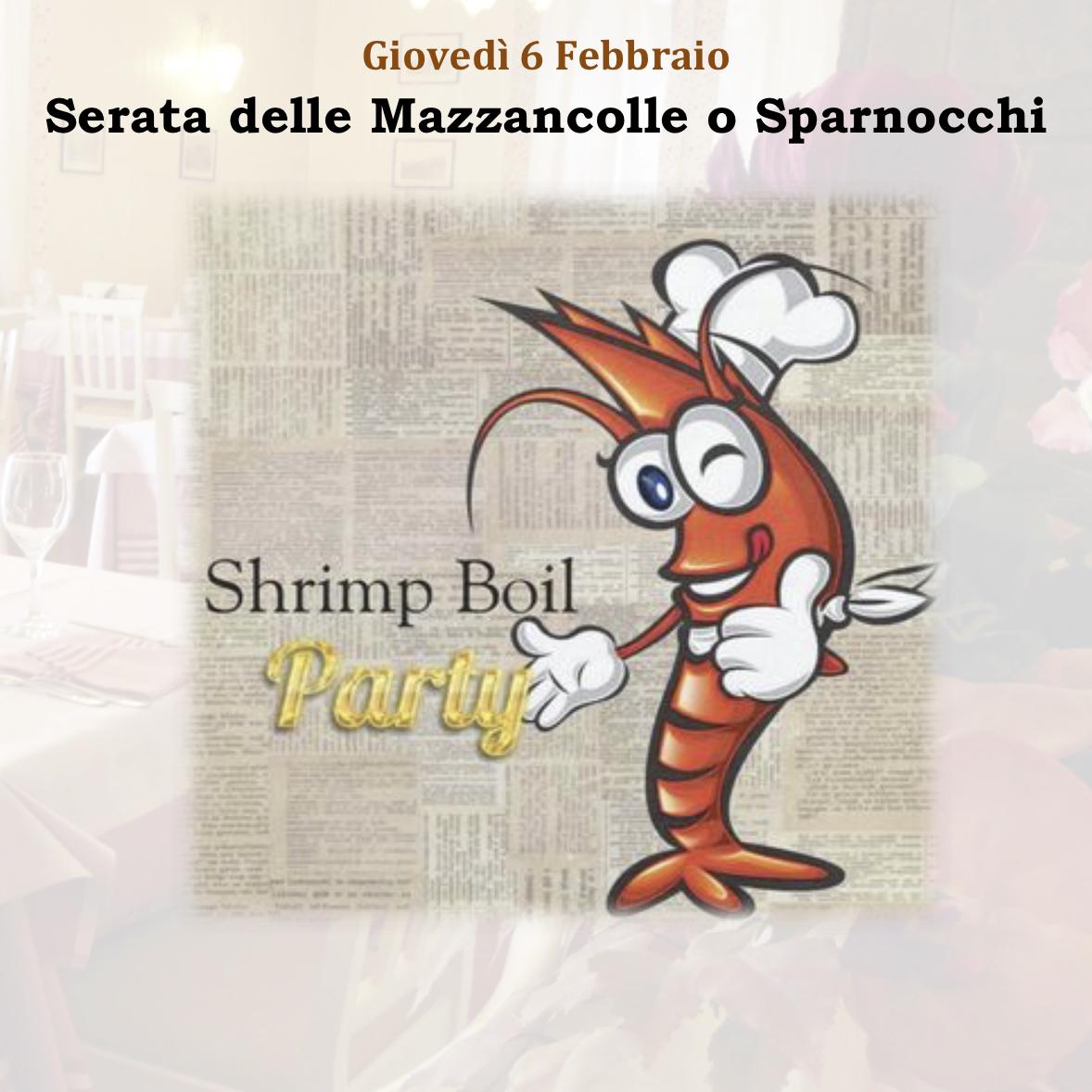 """Giovedì 6 Febbraio """"Serata delle Mazzancolle o Sparnocchi"""""""