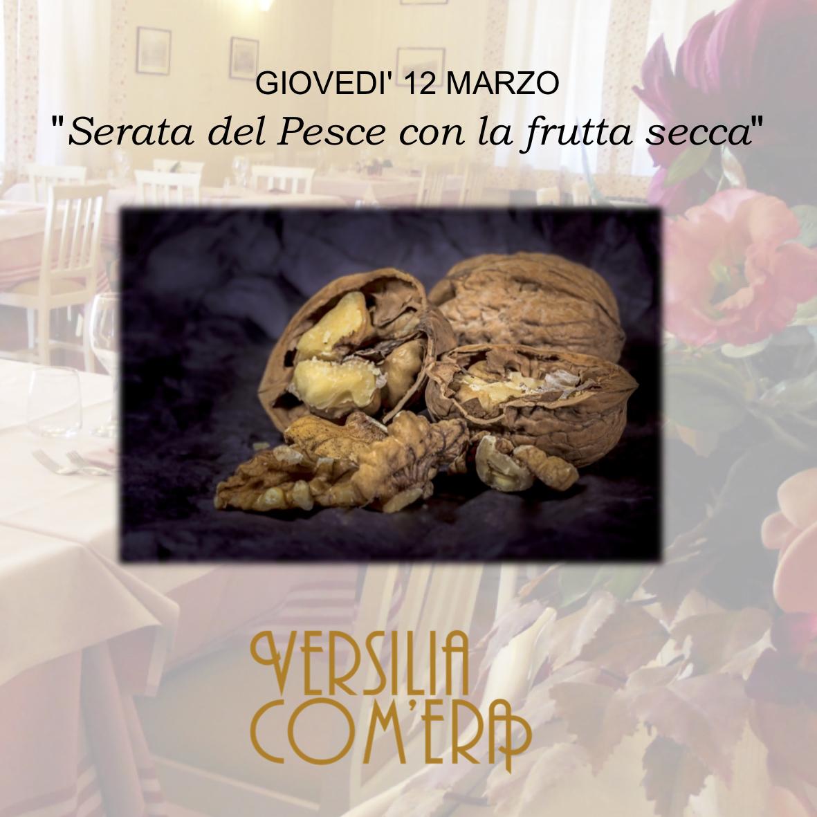 """""""Serata del Pesce con la frutta secca"""" – Giovedì 12 Marzo"""
