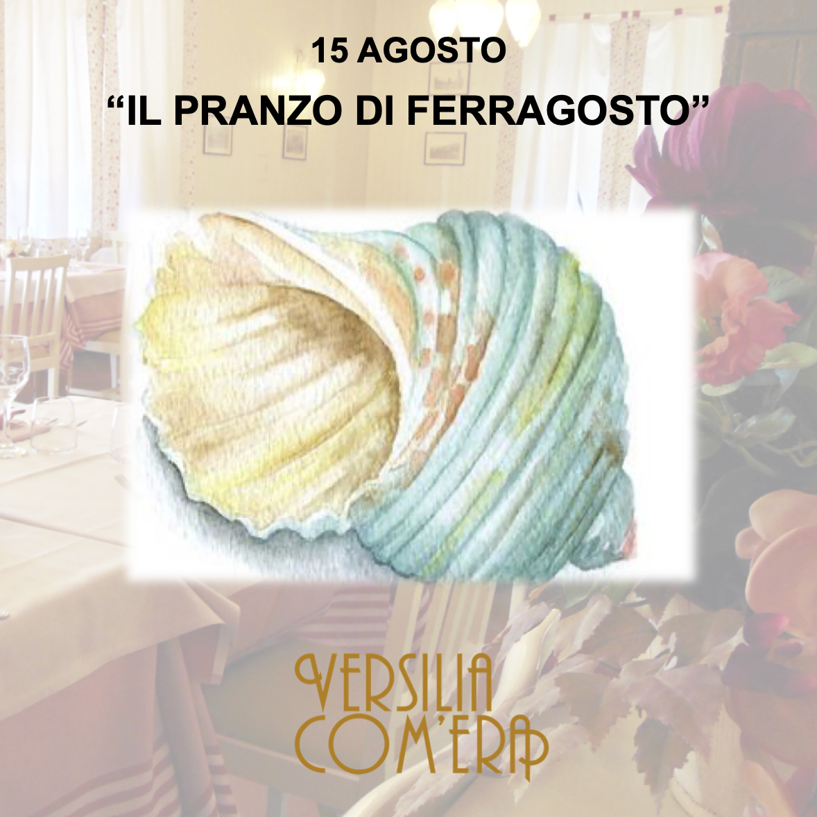 """""""IL PRANZO DI FERRAGOSTO"""" – 15 Agosto 2021"""